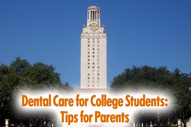 Dental Care for College Kids: Tips for Parents